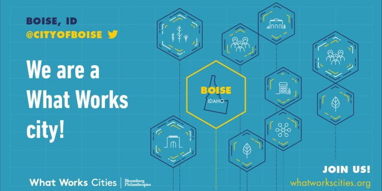 City of Boise Selected for Bloomberg Philanthropies What Works